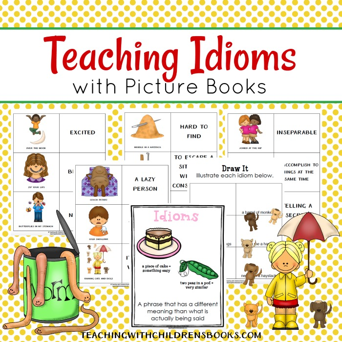 Teach Idioms With Picture Books on How To Write A Book And Get It Published