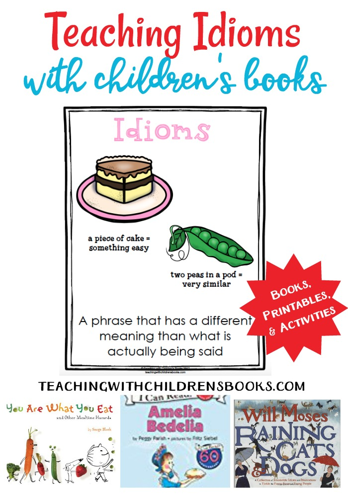 This wonderful collection will help you teach idioms with picture books. Use picture books (and my free printables) to illustrate idioms!