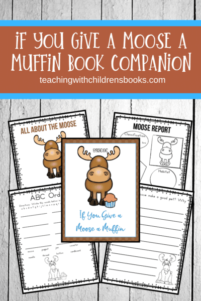 Are you looking for If you Give a Moose a Muffin activities? Here is a great collection of activities and printables to use with your students.