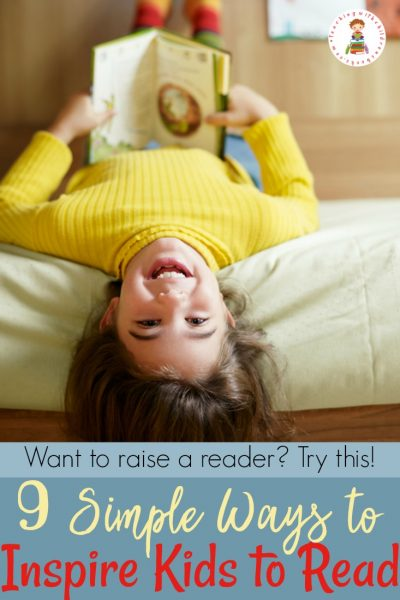How do you inspire kids to read?  If you aspire to inspire a love of books in your children, try these nine simple ideas.