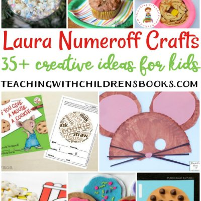 35+ Laura Numeroff Crafts and Activities