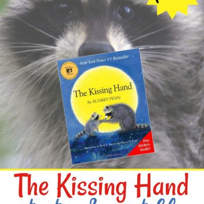 The Kissing Hand Activities and Printables