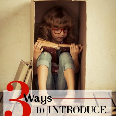 3 Tips for Introducing Classic Literature for Kids