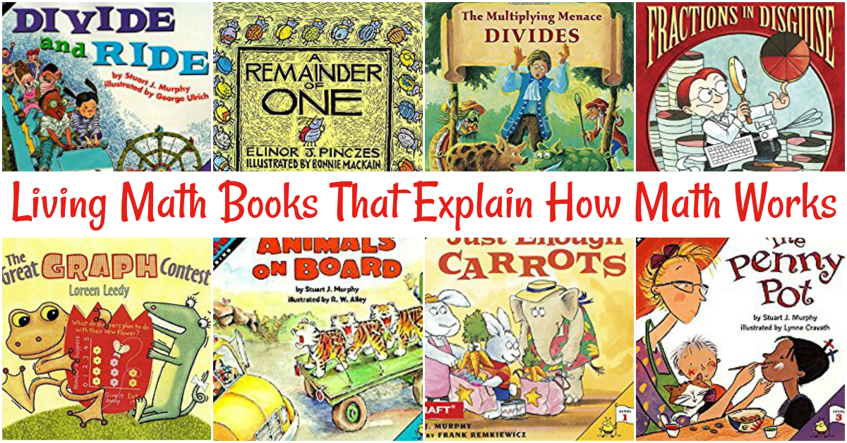 A Few of Our Favorite Living Math Books That Explain How