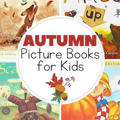 21 Amazing Picture Books for Autumn