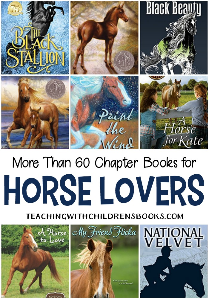 If you've got a horse-lover like I do, you'll love this list of chapter books about horses. This list contains both fiction and nonfiction selections for older readers.