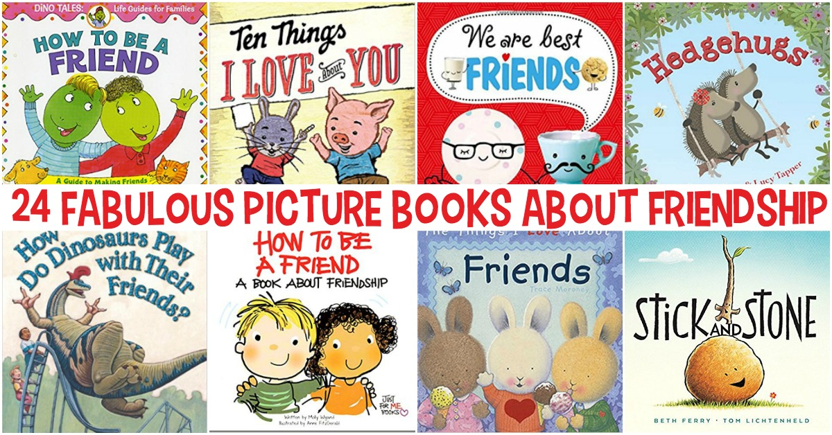 24 fabulous kids picture books about friendship
