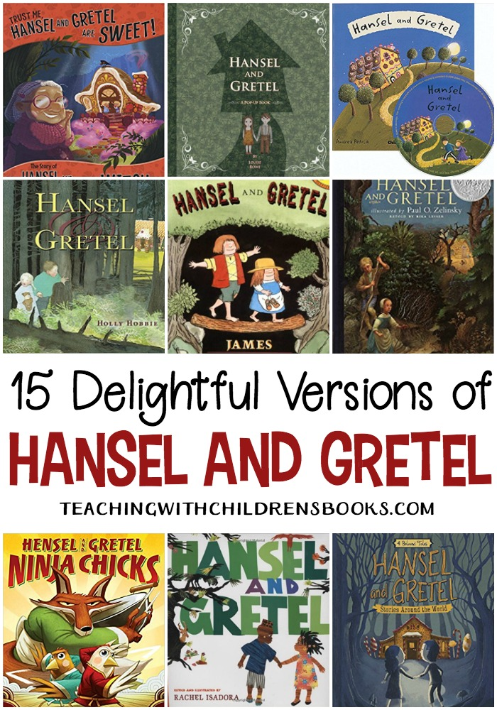 These delightful versions of Hansel and Gretel from various authors and illustrators are perfect for comparing and contrasting story elements.