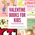 Your students will fall in love with this collection of Valentine's Day books for kids! Celebrate Valentine's Day with a good book!