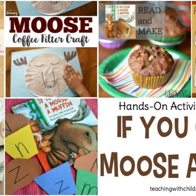 If You Give a Moose a Muffin Activities for Kids