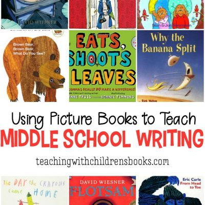 Using Picture Books to Teach Writing in Middle School