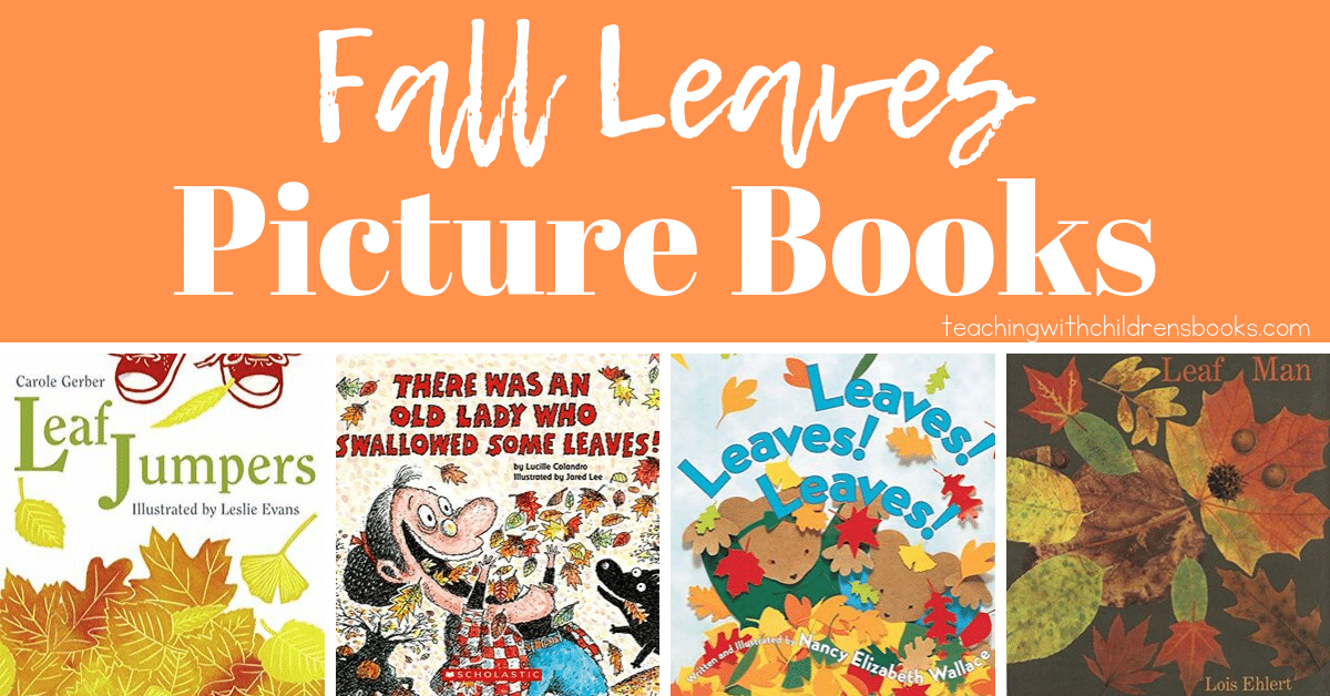 This fall, fill your book basket with a collection of picture books about leaves. These fiction and nonfiction books are a great place to start.