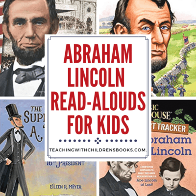 Abraham Lincoln Read Aloud Ideas