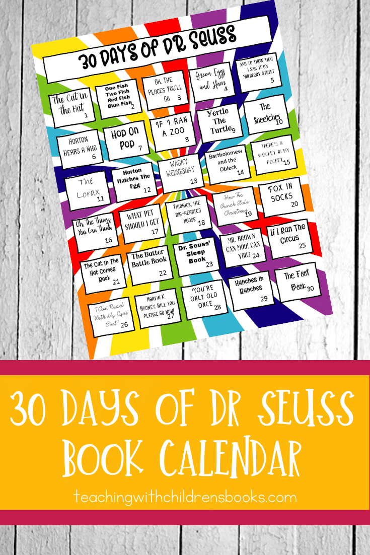 Dr. Seuss's birthday is March 2, which also happens to be Read Across America Day. This 30 Days of Dr Seuss books calendar is perfect for that day or any day!