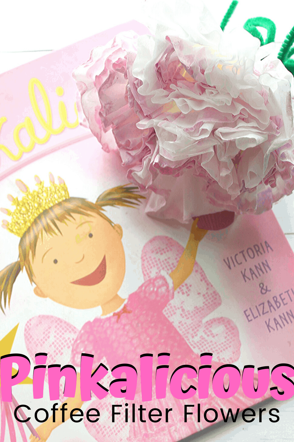 Learn how to make coffee filter flowers with this simple tutorial. It's the perfect craft to make alongside a reading of Pinkalicious.