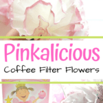 Learn how to make coffee filter flowers with this simple tutorial. It's the perfect craft to make alongside a reading ofPinkalicious.