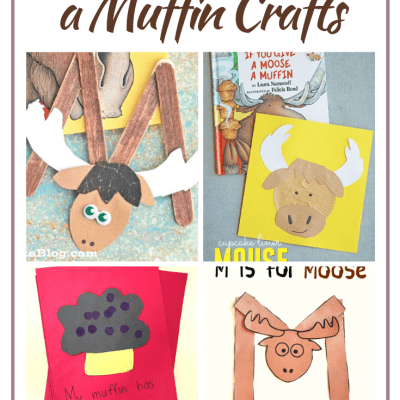 If You Give a Moose a Muffin Crafts for Preschool